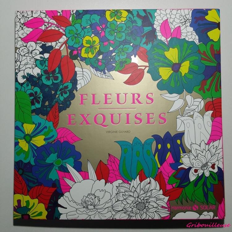 fleurs-exquises-livre-gribouilleuse