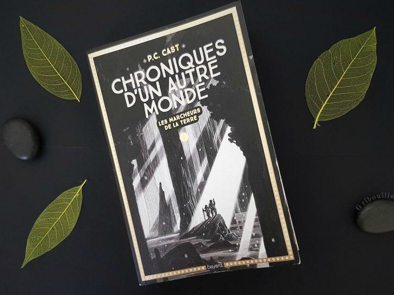 Chroniques d'un autre monde – Tome 1 – Les marcheurs de la terre