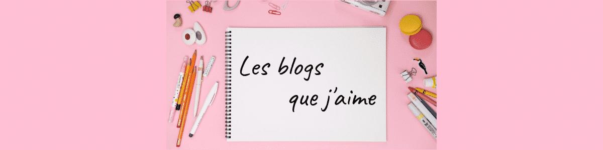 Les blogs que j'aime - Gribouilleuse