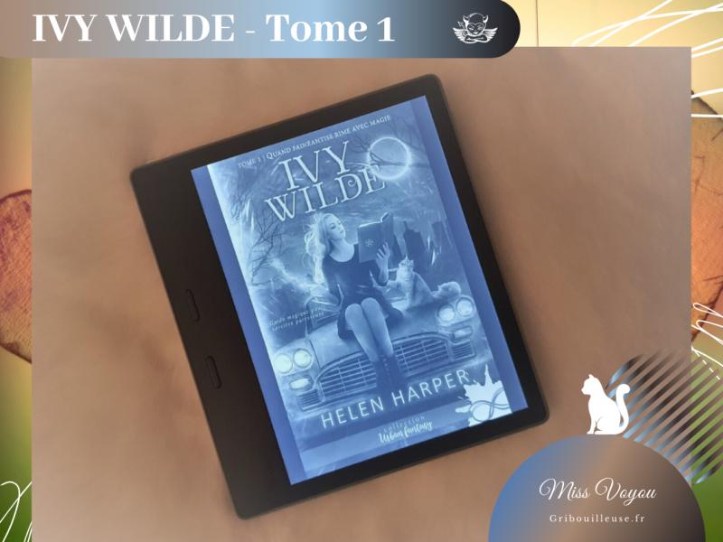 Ivy Wilde – Tome 1 : Quand fainéantise rime avec magie