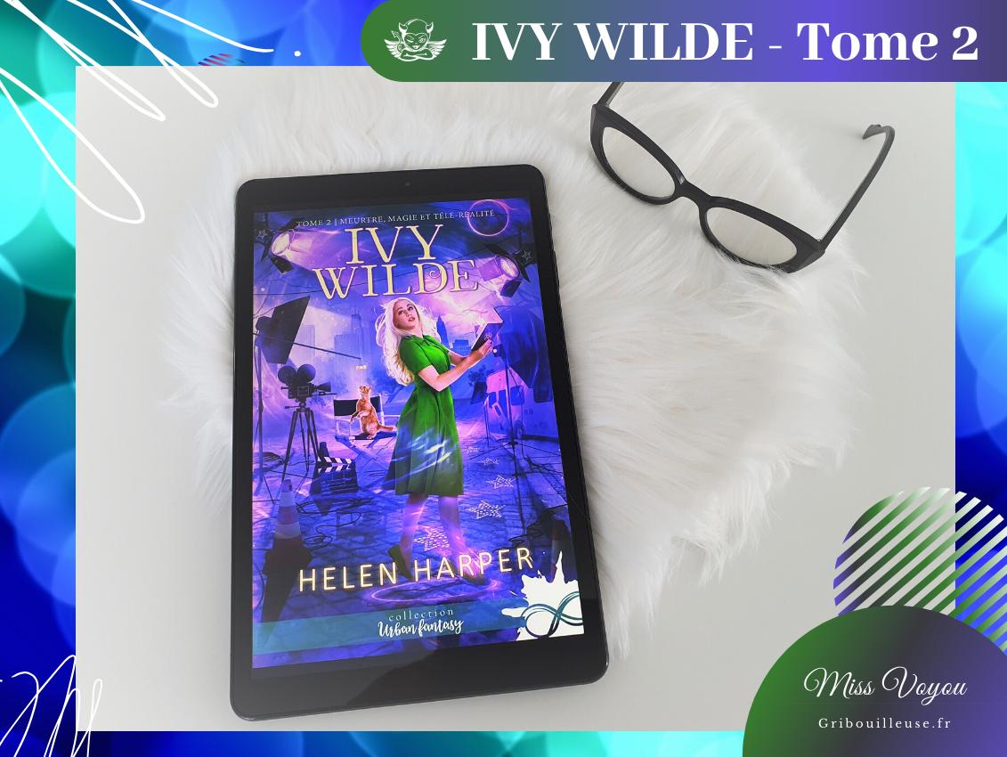 Ivy Wilde – Tome 2 : Meurtres, magie et télé-réalité